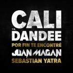 Cali Y El Dandee feat Juan Magan & Sebastian Yatra