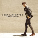 abraham mateo are you ready