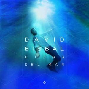 david-bisbal-hijos-del-mar-nuevo-disco-diciembre-2016