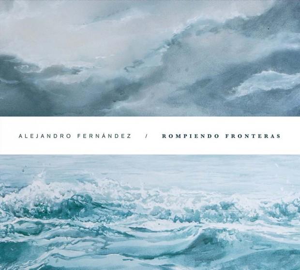 alejandro_fernandez_rompiendo_fronteras-portada